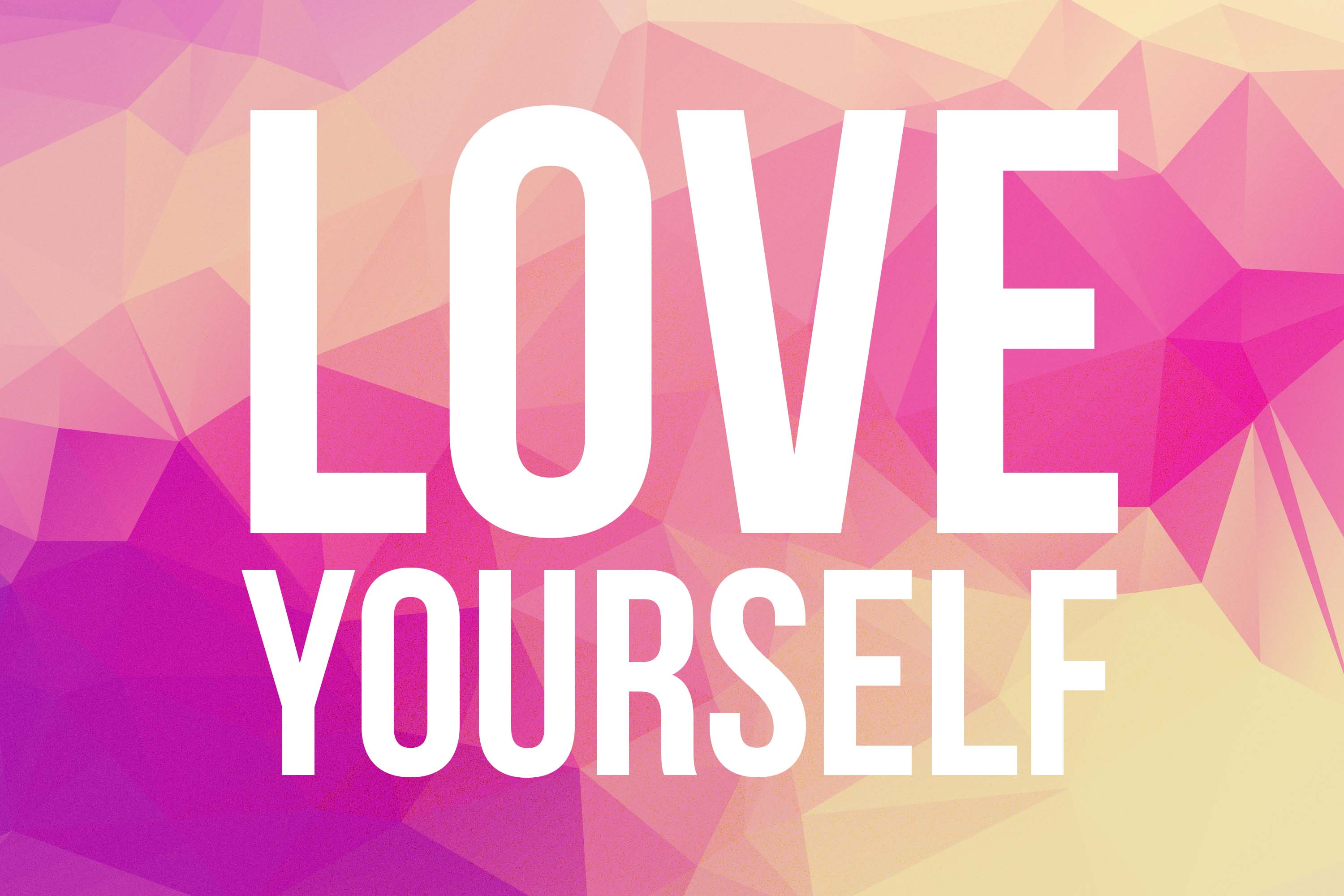 Love Yourself Copy